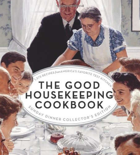 the-good-housekeeping-cookbook-sunday-dinner-collectors-edition-1275-recipes-from-americas-favorite-