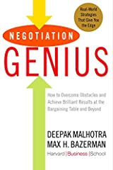Negotiation Genius: How to Overcome Obstacles and Achieve Brilliant Results at the Bargaining Table and Beyond Kindle Edition