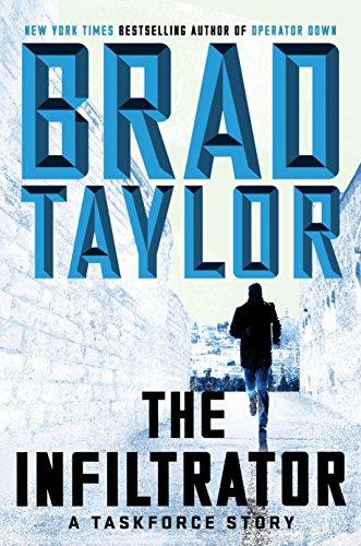 The Infiltrator: A Taskforce Story (A Pike Logan Thriller)