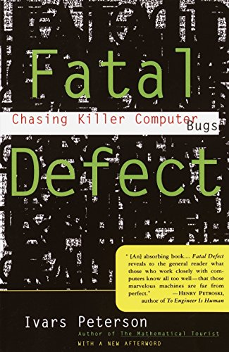Fatal Defect: Chasing Killer Computer Bugs by Vintage