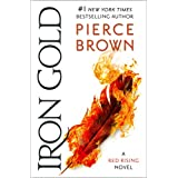 Iron Gold: A Red Rising Novel (The Red Rising Series Book 4)
