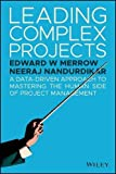 img - for Leading Complex Projects: A Data-Driven Approach to Mastering the Human Side of Project Management book / textbook / text book