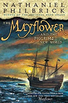 The Mayflower  &  the Pilgrims' New World 0142414581 Book Cover