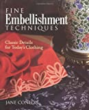 Fine Embellishment Techniques, Jane Conlon, 156158231X