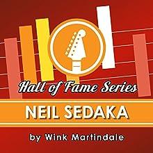 Neil Sedaka Radio/TV Program Auteur(s) : Wink Martindale Narrateur(s) : Wink Martindale