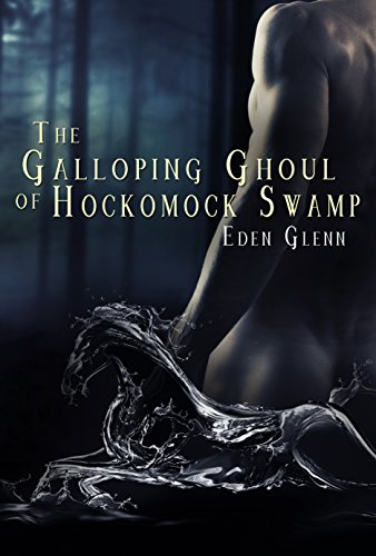 The Galloping Ghoul of Hockomock -