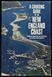 A Cruising Guide to the New England Coast, Roger F. Duncan and John P. Ware, 0396076297