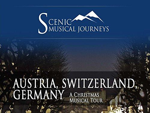 A Christmas Musical Tour - Austria, Switzerland, Germany
