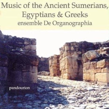 De Organographia, various - Music of the Ancient Sumerians ...