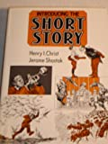 Introducing the Short Story, Henry I. Christ and Shostak, 0877207917