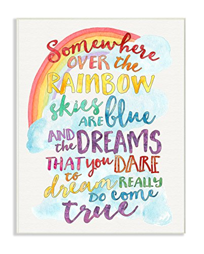 Stupell Home Décor Somewhere Over the Rainbow With Rainbow Wall Plaque Art,