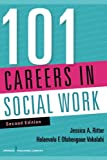 img - for 101 Careers in Social Work, Second Edition book / textbook / text book