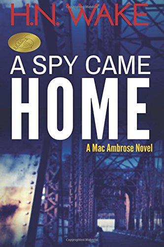 Read Online A Spy Came Home pdf epub