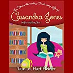 Walker Wildcats Year 1: The Extraordinarily Ordinary Life of Cassandra Jones, Book 1 | Tamara Hart Heiner