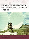 img - for US Army Paratrooper in the Pacific Theater 1943-45 (Warrior) book / textbook / text book