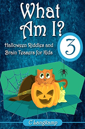 What Am I? Halloween Riddles and Brain Teasers for Kids ()