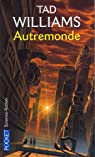 Autremonde, tome 1 par Williams