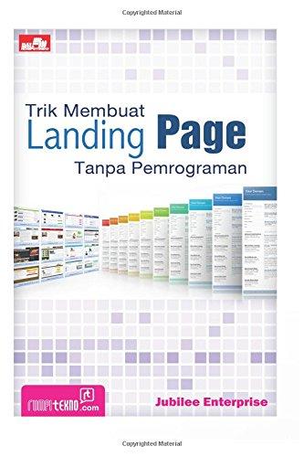 Download Trik Membuat Landing Page Tanpa Pemrograman (Indonesian Edition) ebook