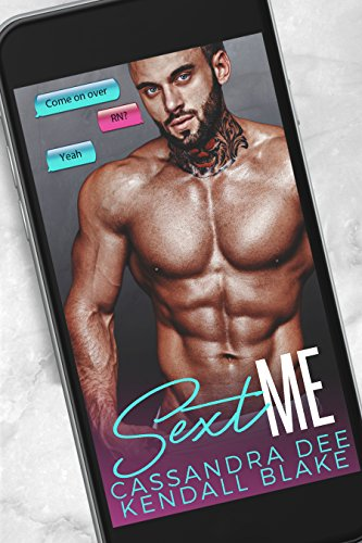 Sext Me:  A Virgin and Ex-Con Romance cover