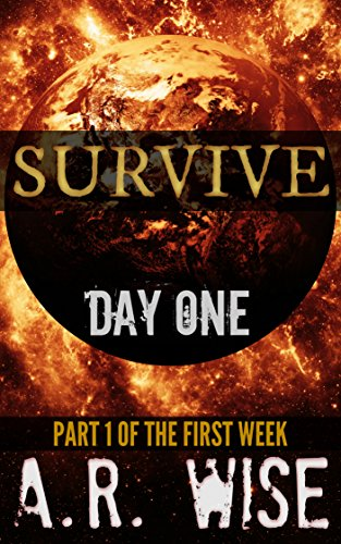 Survive - Day One