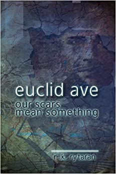 Book Euclid Avenue, Our Scars Mean Something