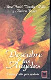 img - for Descubre a Tus Angeles / Ask Your Angels (Spanish Edition) book / textbook / text book