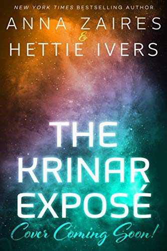 The Krinar Expose by Anna Zaires & Hettie Ivers