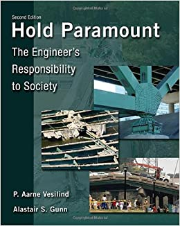 Hold Paramount: The Engineer's Responsibility to Society