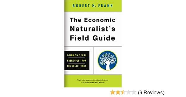 Amazon The Economic Naturalists Field Guide Common Sense