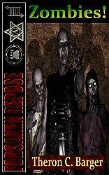 Forsaken Repose:  Zombies!