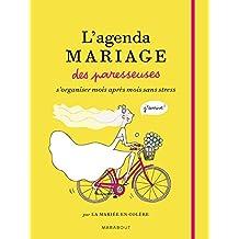 AGENDA MARIAGE DES PARESSEUSES (L')