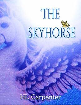The SkyHorse by [Carpenter, HL]