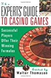 Experts' Guide to Casino Games, Walter Thomason, 0818405902