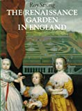 img - for The Renaissance Garden in England book / textbook / text book