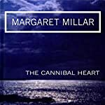 The Cannibal Heart | Margaret Millar