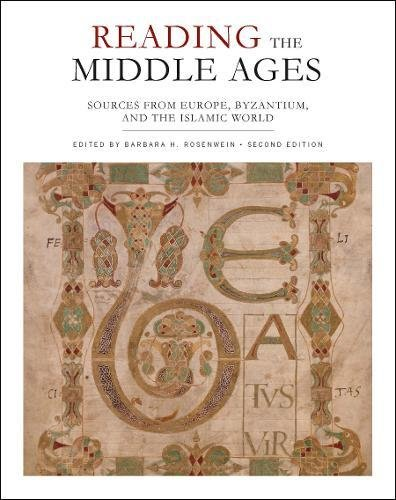1442606029 - Reading the Middle Ages: Sources from Europe, Byzantium, and the Islamic World, Second Edition
