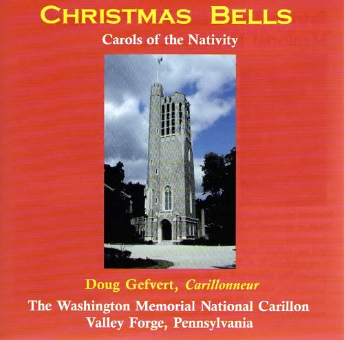 Bell Nativity - Christmas Bells: Carols of the Nativity for Carillon