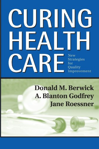 Curing Health Care: New Strategies for Quality Improvement Pdf