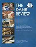 The DANB review: The official study guide & sample examination questions for national certification programs offered by the Dental Assisting National Board, Inc
