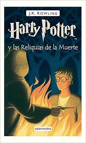 Harry Potter Y Las Reliquias De La Muerte by J. K. Rowling 2008-01 ...