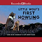 Little Wolf's First Howling | Laura McGee Kvasnosky,Kate Harvey McGee - illustrator
