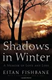 Image of Shadows in Winter: A Memoir of Love and Loss (Library of Modern Jewish Literature)