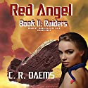 Raiders Audiobook by C. R. Daems Narrated by Gabrielle de Cuir