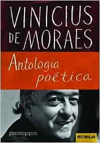 ANTOLOGIA POETICA (ED DE BOLSO): Vinicius de Moraes