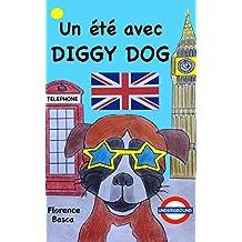 Un été avec Diggy Dog (French Edition)