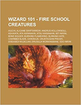 Wizard 101 Fire School Creatures Aiuchi Alicane Swiftarrow
