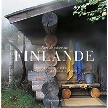 ART DE VIVRE EN FINLANDE (L')