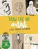 Draw Like an Artist: A Self-Portrait Sketchbook