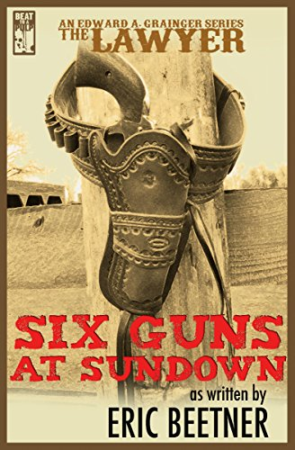 The Lawyer: Six Guns at Sundown (English Edition)