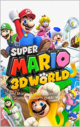 Super Mario 3D World: Super Mario 3D World Green Star and Stamp locations guide World 1-5